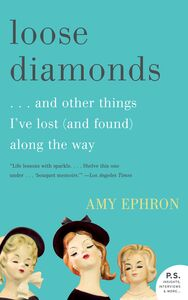 Foto Cover di Loose Diamonds, Ebook inglese di Amy Ephron, edito da HarperCollins