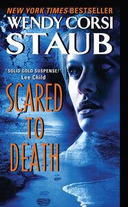 Foto Cover di Scared to Death, Ebook inglese di Wendy Corsi Staub, edito da HarperCollins