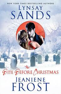 Foto Cover di The Bite Before Christmas, Ebook inglese di Jeaniene Frost,Lynsay Sands, edito da HarperCollins