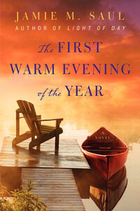 Foto Cover di The First Warm Evening of the Year, Ebook inglese di Jamie M. Saul, edito da HarperCollins