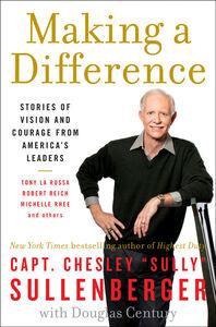 Foto Cover di Making a Difference, Ebook inglese di Captain Chesley B. Sullenberger, III, edito da HarperCollins