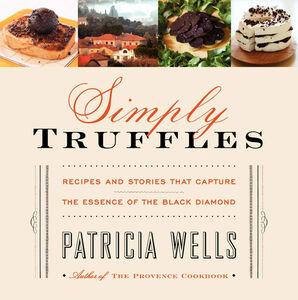 Foto Cover di Simply Truffles, Ebook inglese di Patricia Wells, edito da HarperCollins