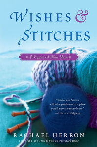 Foto Cover di Wishes and Stitches, Ebook inglese di Rachael Herron, edito da HarperCollins