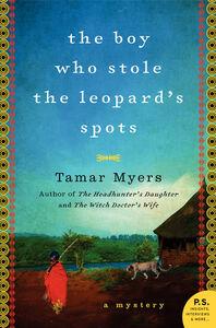 Foto Cover di The Boy Who Stole the Leopard's Spots, Ebook inglese di Tamar Myers, edito da HarperCollins