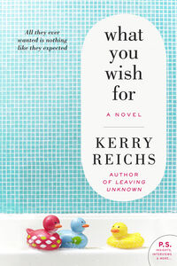Foto Cover di What You Wish For, Ebook inglese di Kerry Reichs, edito da HarperCollins