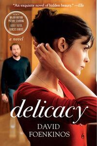 Foto Cover di Delicacy, Ebook inglese di David Foenkinos, edito da HarperCollins