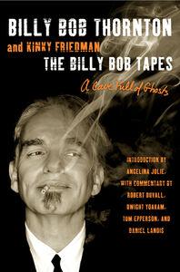Foto Cover di The Billy Bob Tapes, Ebook inglese di Kinky Friedman,Billy Bob Thornton, edito da HarperCollins