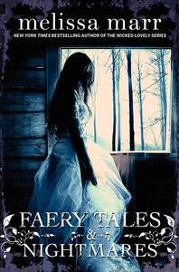 Foto Cover di Faery Tales & Nightmares, Ebook inglese di Melissa Marr, edito da HarperCollins
