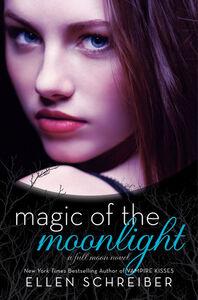 Foto Cover di Magic of the Moonlight, Ebook inglese di Ellen Schreiber, edito da HarperCollins