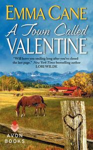 Foto Cover di A Town Called Valentine, Ebook inglese di Emma Cane, edito da HarperCollins