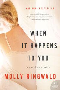 Foto Cover di When It Happens to You, Ebook inglese di Molly Ringwald, edito da HarperCollins