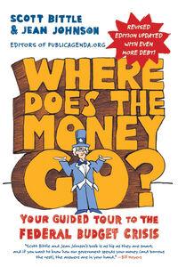 Foto Cover di Where Does the Money Go?, Ebook inglese di Scott Bittle,Jean Johnson, edito da HarperCollins