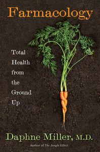 Foto Cover di Farmacology, Ebook inglese di Daphne Miller, M.D., edito da HarperCollins