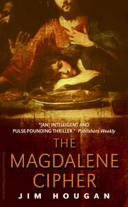 Foto Cover di The Magdalene Cipher, Ebook inglese di Jim Hougan, edito da HarperCollins