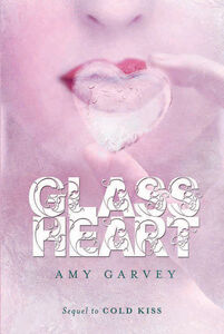 Foto Cover di Glass Heart, Ebook inglese di Amy Garvey, edito da HarperCollins