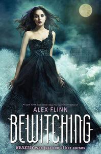 Foto Cover di Bewitching, Ebook inglese di Alex Flinn, edito da HarperCollins