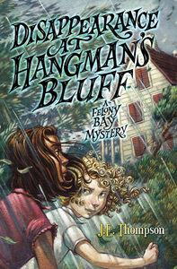 Foto Cover di Disappearance at Hangman's Bluff, Ebook inglese di J. E. Thompson, edito da HarperCollins