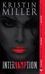 Foto Cover di Intervamption, Ebook inglese di Kristin Miller, edito da HarperCollins