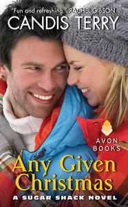 Foto Cover di Any Given Christmas, Ebook inglese di Candis Terry, edito da HarperCollins