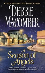 Foto Cover di A Season of Angels, Ebook inglese di Debbie Macomber, edito da HarperCollins