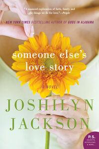 Foto Cover di Someone Else's Love Story, Ebook inglese di Joshilyn Jackson, edito da HarperCollins