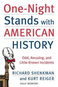 Foto Cover di One-Night Stands with American History, Ebook inglese di Kurt Reiger,Richard Shenkman, edito da HarperCollins