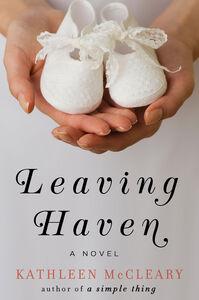Foto Cover di Leaving Haven, Ebook inglese di Kathleen McCleary, edito da HarperCollins