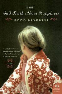 Foto Cover di The Sad Truth About Happiness, Ebook inglese di Anne Giardini, edito da HarperCollins