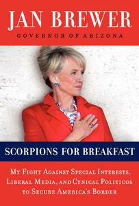 Foto Cover di Scorpions for Breakfast, Ebook inglese di Jan Brewer, edito da HarperCollins