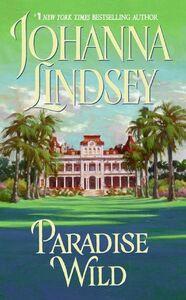 Foto Cover di Paradise Wild, Ebook inglese di Johanna Lindsey, edito da HarperCollins
