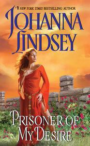 Foto Cover di Prisoner of My Desire, Ebook inglese di Johanna Lindsey, edito da HarperCollins