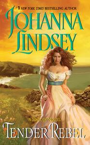 Foto Cover di Tender Rebel, Ebook inglese di Johanna Lindsey, edito da HarperCollins