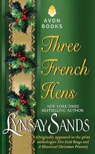 Foto Cover di Three French Hens, Ebook inglese di Lynsay Sands, edito da HarperCollins