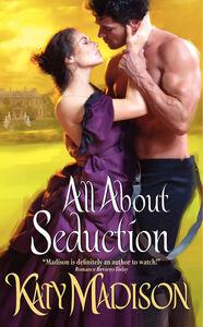Foto Cover di All About Seduction, Ebook inglese di Katy Madison, edito da HarperCollins