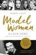 Model Woman: Eileen Ford and the Busines