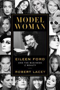 Foto Cover di Model Woman, Ebook inglese di Robert Lacey, edito da HarperCollins