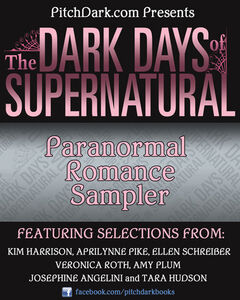 Foto Cover di PitchDark Presents the Dark Days of Supernatural Paranormal Romance Sampler, Ebook inglese di arious Variou, edito da HarperCollins