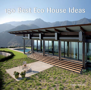 Foto Cover di 150 Best Eco House Ideas, Ebook inglese di Marta Serrats, edito da HarperCollins