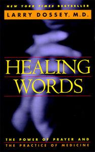 Foto Cover di Healing Words, Ebook inglese di Larry Dossey, edito da HarperCollins