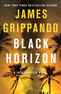 Foto Cover di Black Horizon, Ebook inglese di James Grippando, edito da HarperCollins