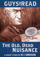 The Old, Dead Nuisance