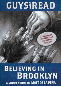 Foto Cover di Believing in Brooklyn, Ebook inglese di Matt de la Pena, edito da HarperCollins