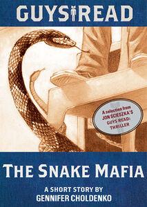 Foto Cover di The Snake Mafia, Ebook inglese di Gennifer Choldenko, edito da HarperCollins
