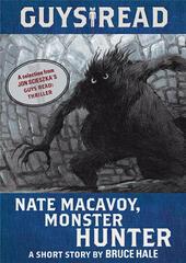 Nate Macavoy, Monster Hunter