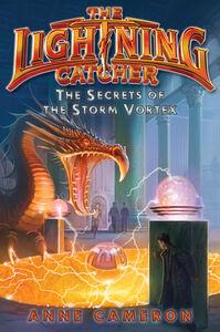 Foto Cover di The Secrets of the Storm Vortex, Ebook inglese di Victoria Jamieson,Anne Cameron, edito da HarperCollins