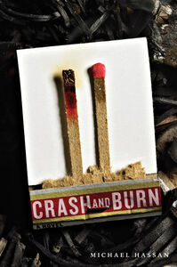 Foto Cover di Crash and Burn, Ebook inglese di Michael Hassan, edito da HarperCollins