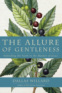 Ebook in inglese Allure of Gentleness Willard, Dallas