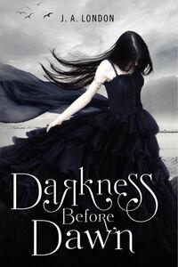Foto Cover di Darkness Before Dawn, Ebook inglese di J. A. London, edito da HarperCollins