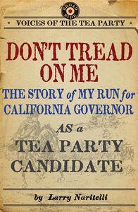 Foto Cover di Don't Tread on Me, Ebook inglese di Larry Naritelli, edito da HarperCollins