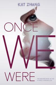 Foto Cover di Once We Were, Ebook inglese di Kat Zhang, edito da HarperCollins